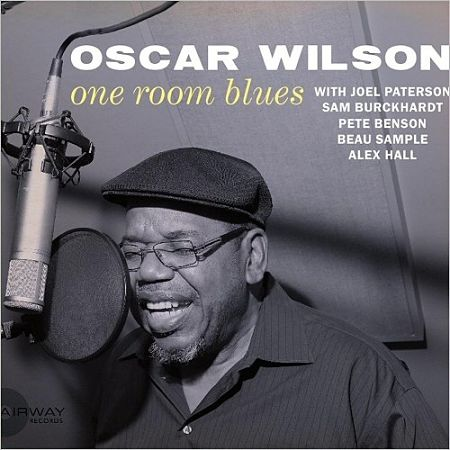 Oscar Wilson - One Room Blues (2017) 320 kbps