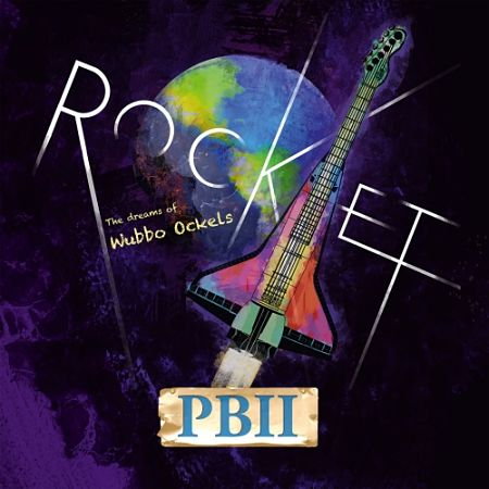 PBII - ROCKET! The Dreams Of Wubbo Ockels (2017) 320 kbps