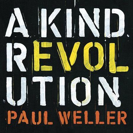 Paul Weller - A Kind Revolution [Deluxe Edition] (2017) 320 kbps