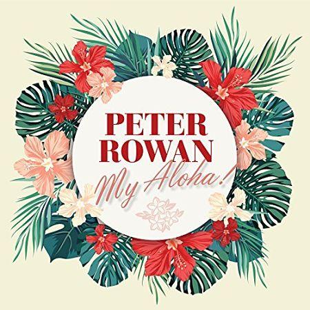 Peter Rowan - My Aloha! (2017) 320 kbps
