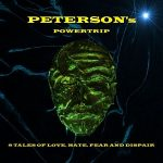 Peterson's Powertrip – 8 Tales Of Love, Hate, Fear And Dispair (2017) 320 kbps