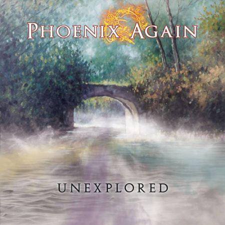 Phoenix Again - Unexplored (2017) 320 kbps