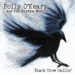 Polly O'Keary and The Rhythm Method - Black Crow Callin' (2017) 320 kbps