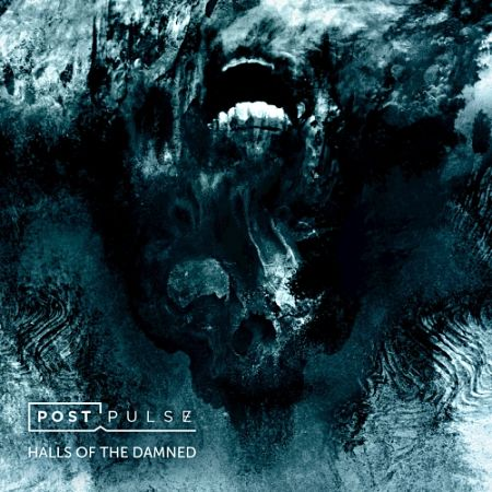 Post Pulse - Halls of the Damned (2017) 320 kbps