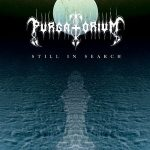 Purgatorium – Still In Search (2017) 320 kbps