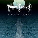 Purgatorium - Still In Search (2017) 320 kbps