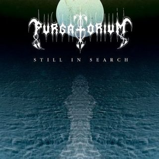 Purgatorium - Still In Search (2017) 320 kbps