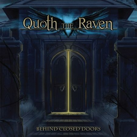 Quoth the Raven - Behind Closed Doors (2017) 320 kbps