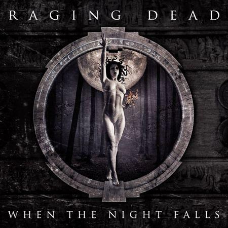Raging Dead - When the Night Falls (2017) 320 kbps