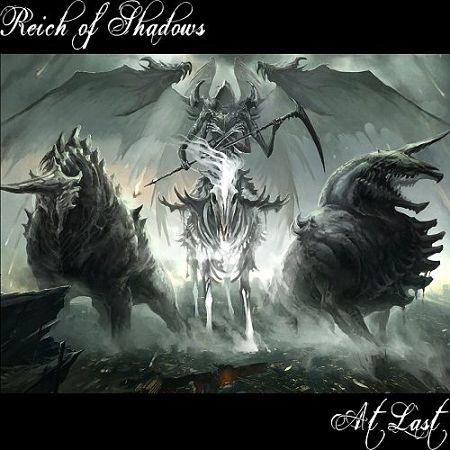 Reich Of Shadows - At Last (2017) 320 kbps