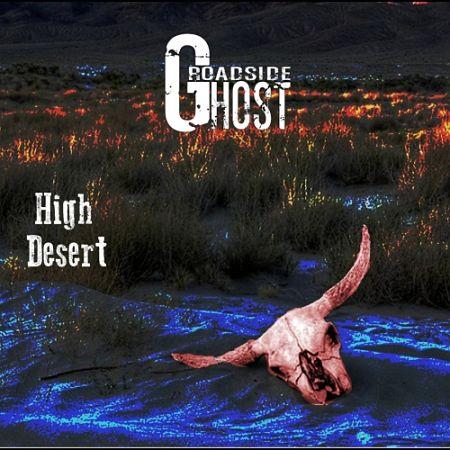 Roadside Ghost - High Desert (2017) 320 kbps