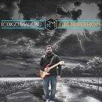Rodrigo Mancebo – Electrified Hope (2017) 320 kbps
