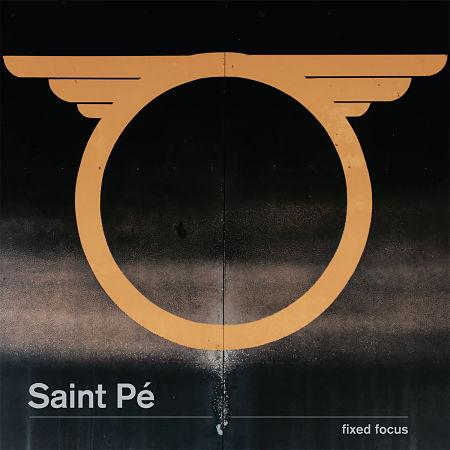 Saint Pé - Fixed Focus (2017) 320 kbps