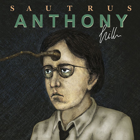 SautruS - Anthony Hill (2017) 320 kbps