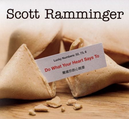 Scott Ramminger - Do What Your Heart Says To (2017) 320 kbps