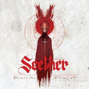Seether - Poison The Parish (Deluxe Edition) (2017) 320 kbps