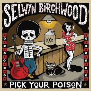 Selwyn Birchwood - Pick Your Poison (2017) 320 kbps