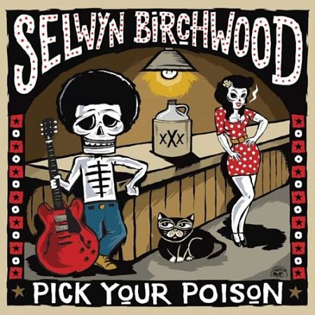 Selwyn Birchwood - Pick Your Poison (2017) 320 kbps