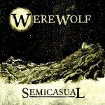 Semicasual – Werewolf (2017) 320 kbps