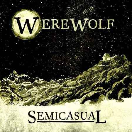 Semicasual - Werewolf (2017) 320 kbps