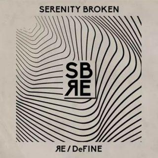 Serenity Broken - Redefine (2017) 320 kbps