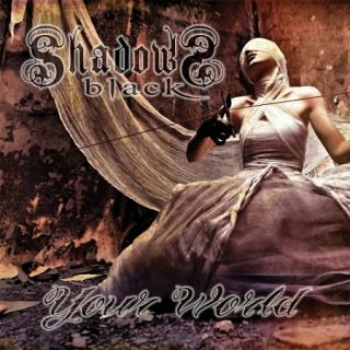 Shadows Black - Your World (2017) 320 kbps