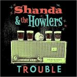 Shanda & The Howlers – Trouble (2017) 320 kbps