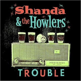 Shanda & The Howlers - Trouble (2017) 320 kbps