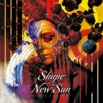Shape Of The New Sun – Dying Embers (2017) 320 kbps