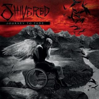 Shivered - Journey to Fade (2017) 320 kbps
