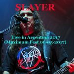 Slayer – Maximus Fest (Buenos Aires, Argentina 2017.05.06) [Bootleg] 320 kbps