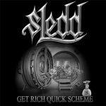 Sledd – Get Rich Quick Scheme (2017) 320 kbps
