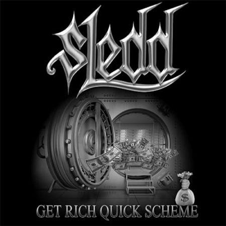 Sledd - Get Rich Quick Scheme (2017) 320 kbps