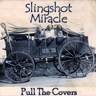 Slingshot Miracle - Pull The Covers (2017) 320 kbps