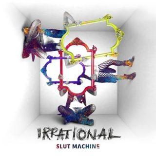 Slut Machine - Irrational (2017) 320 kbps