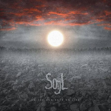 Soijl - As the Sun Sets on Life (2017)