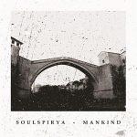 Soulspirya – Mankind (2017) 320 kbps