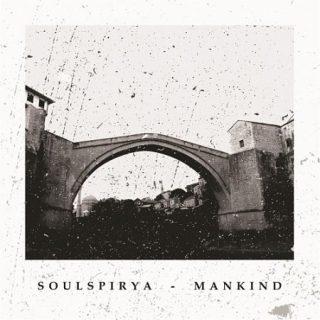 Soulspirya - Mankind (2017) 320 kbps
