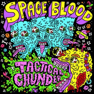 Space Blood - Tactical Chunder (2017) 320 kbps