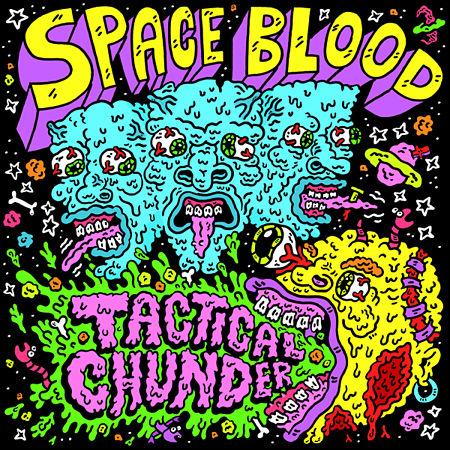 Space Blood - Tactical Chunder (2017) 320 kbps