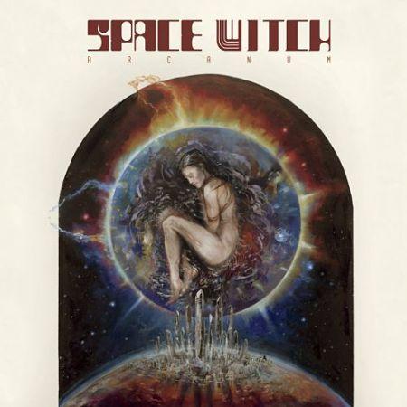 Space Witch - Arcanum (2017) 320 kbps