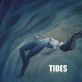 Spin My Fate - Tides (2017) 320 kbps