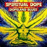 Spiritual Dope – Dopeland Blues (2017) 320 kbps