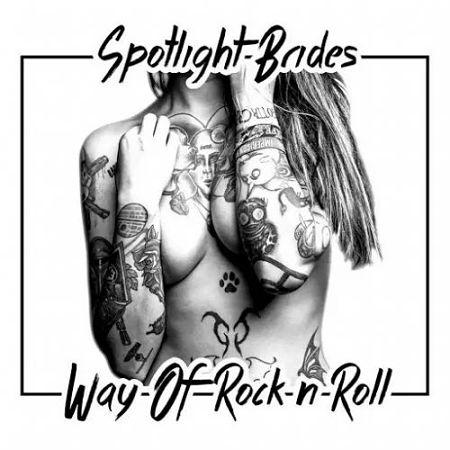 Spotlight Brides - Way of Rock n Roll (2017) 320 kbps
