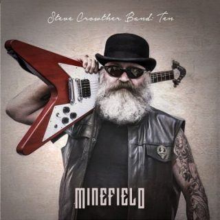 Steve Crowther Band - 10: Minefield (2017) 320 kbps