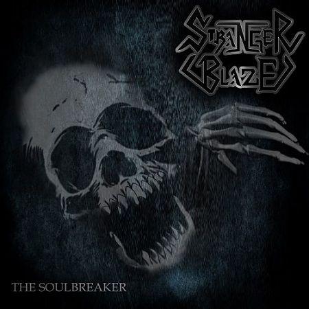 Stranger Blaze - The Soulbreaker (2017) 320 kbps