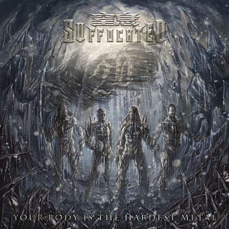 Suffocated (窒息乐队) - Your Body Is the Hardest Metal (2017) 320 kbps