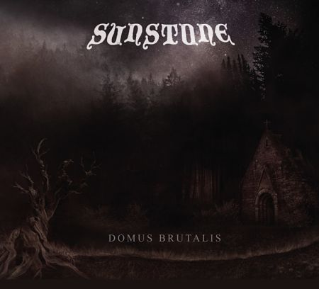 Sunstone - Domus Brutalis (2017)