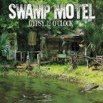 Swamp Motel - Gypsy 12 O'Clock (2017) 320 kbps