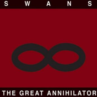 Swans - The Great Annihilator (1994) (Remastered 2017) 320 kbps